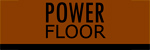 Powerfloor